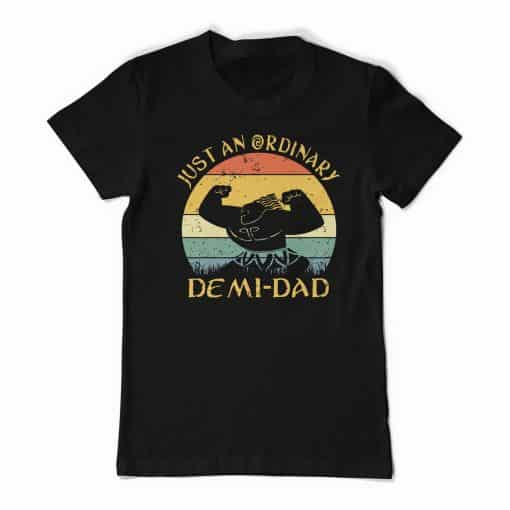 Maui Just An Ordinary Demi Dad Black Tee Shirt