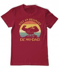 Maui Just An Ordinary Demi Dad Garnet Tee Shirt